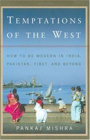 TEMPTATIONS OF THE WEST by Pankaj Mishra