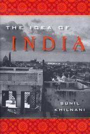 THE IDEA OF INDIA by Sunil Khilnani