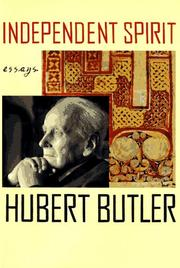 INDEPENDENT SPIRIT by Hubert Butler