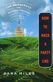 HOW TO HACK A PARTY LINE by Sara Miles