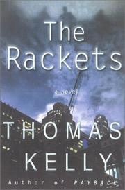 THE RACKETS by Thomas Kelly