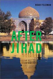 AFTER JIHAD by Noah Feldman
