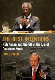 THE BEST INTENTIONS by James Traub