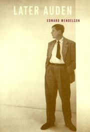 LATER AUDEN by Edward Mendelson