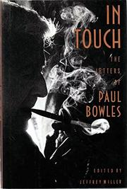 IN TOUCH by Paul Bowles