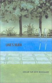 LOVE'S DEATH by Oscar van den Boogaard