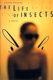 THE LIFE OF INSECTS by Victor Pelevin