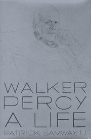 WALKER PERCY by Patrick H. Samway