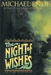 THE NIGHT OF WISHES by Michael Ende