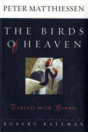 THE BIRDS OF HEAVEN by Peter Matthiessen