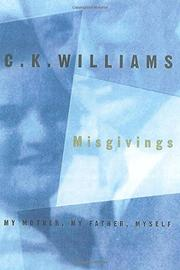 MISGIVINGS by C.K. Williams