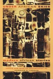 UNDER AFRICAN SKIES by Charles R. Larson