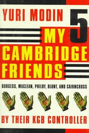 MY FIVE CAMBRIDGE FRIENDS by Yuri Modin
