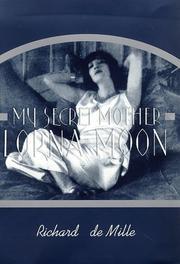 MY SECRET MOTHER by Richard de Mille