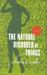 THE NATURAL DISORDER OF THINGS by Andrea Canobbio