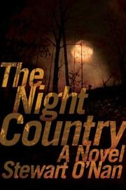 THE NIGHT COUNTRY by Stewart O'Nan