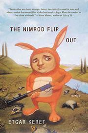 THE NIMROD FLIPOUT by Etgar Keret