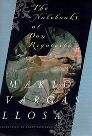 THE NOTEBOOKS OF DON RIGOBERTO by Mario Vargas Llosa