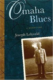 OMAHA BLUES by Joseph Lelyveld
