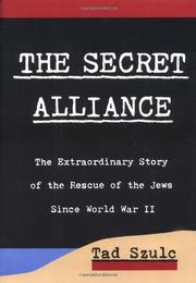 THE SECRET ALLIANCE by Tad Szulc