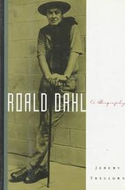 ROALD DAHL by Jeremy Treglown