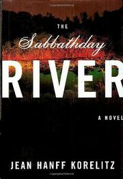 THE SABBATHDAY RIVER by Jean Hanff Korelitz