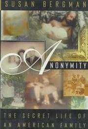 ANONYMITY by Susan Bergman