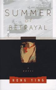 SUMMER OF BETRAYAL by Hong Ying
