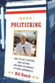 POLITICKING by Bill Rauch