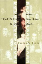 A TRAITOR'S KISS by Fintan O'Toole