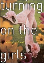 TURNING ON THE GIRLS by Cheryl Benard