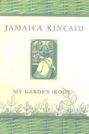 MY GARDEN (BOOK) by Jamaica Kincaid