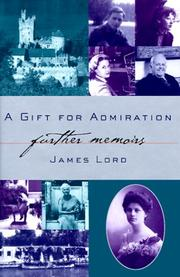 A GIFT FOR ADMIRATION by James Lord