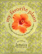 MY FAVORITE PLANT by Jamaica Kincaid
