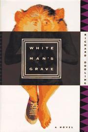 WHITE MAN'S GRAVE by Richard Dooling