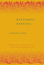 BUTTERFLY BURNING by Yvonne Vera