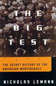 THE BIG TEST by Nicholas Lemann