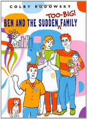 Cover art for BEN AND THE SUDDEN TOO-BIG FAMILY