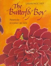 THE BUTTERFLY BOY by Laurence Yep
