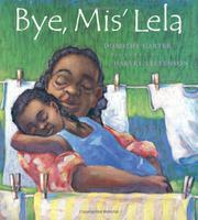 BYE, MIS' LELA by Dorothy Carter