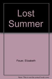 LOST SUMMER by Elizabeth Feuer