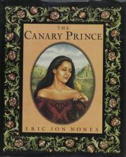 THE CANARY PRINCE by Eric Jon Nones