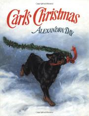 CARL'S CHRISTMAS by Alexandra Day