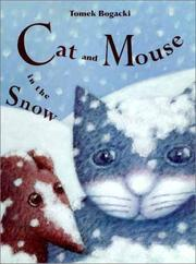 CAT AND MOUSE IN THE SNOW by Tomek Bogacki