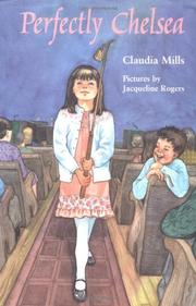 PERFECTLY CHELSEA by Claudia Mills