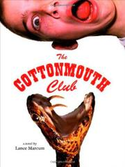 THE COTTONMOUTH CLUB by Lance Marcum