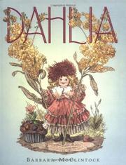 DAHLIA by Barbara McClintock