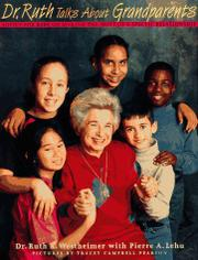 DR. RUTH TALKS ABOUT GRANDPARENTS by Ruth K. Westheimer