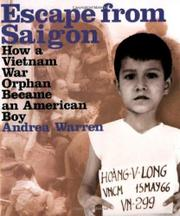 ESCAPE FROM SAIGON by Andrea Warren