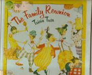 THE FAMILY REUNION by Tricia Tusa